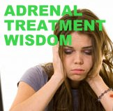 ADRENAL TREATMENT WISDOM
