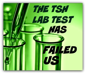 The TSH lab test has failed us