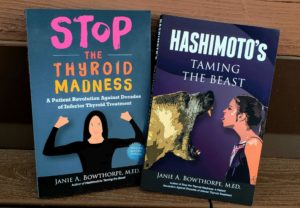 Two books, Stop the Thyroid Madness and Hashimotos: Taming the Beast